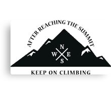 Rock Climbing After Reaching The Summit Keep On Climbing Canvas Print