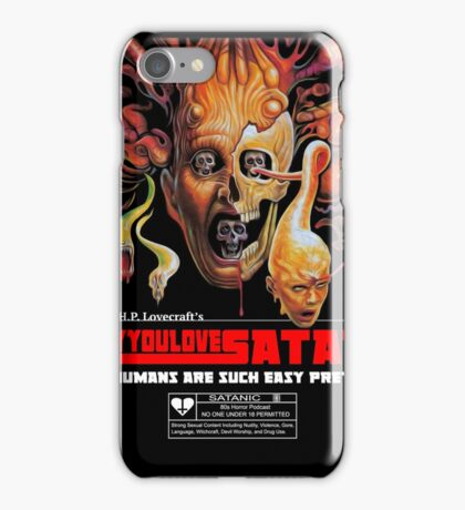 Say You Love Satan 80s Horror Podcast - From Beyond iPhone Case/Skin