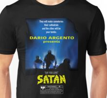 Say You Love Satan 80s Horror Podcast - Demons Unisex T-Shirt