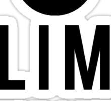 Climb Now Work Later Sticker