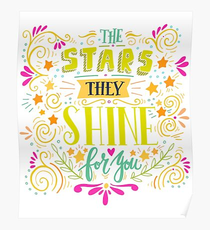 The stars they shine for you - twinkle stars Poster