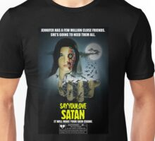 Say You Love Satan 80s Horror Podcast - Phenomena Unisex T-Shirt