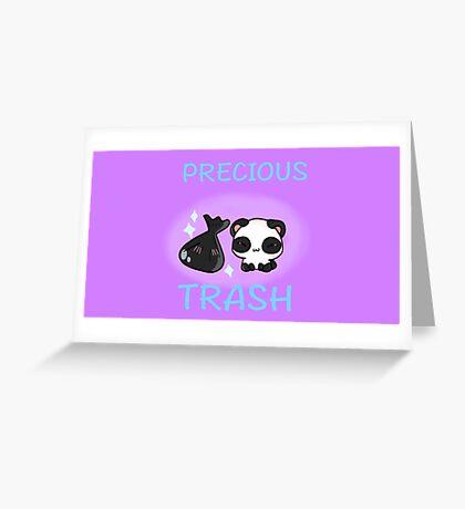 Precious trash Greeting Card