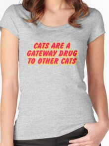 Cats Are A Gateway Drug To Other Cats Women's Fitted Scoop T-Shirt