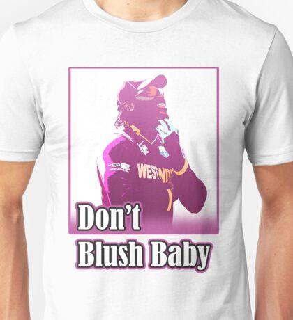 don't blush baby Unisex T-Shirt