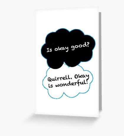 Is Okay Good? Quirrell. Okay Is Wonderful! Greeting Card