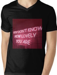 You Dont KNow How Lovely You Are Mens V-Neck T-Shirt