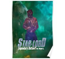 Starlord, Legendary Outlaw? Poster