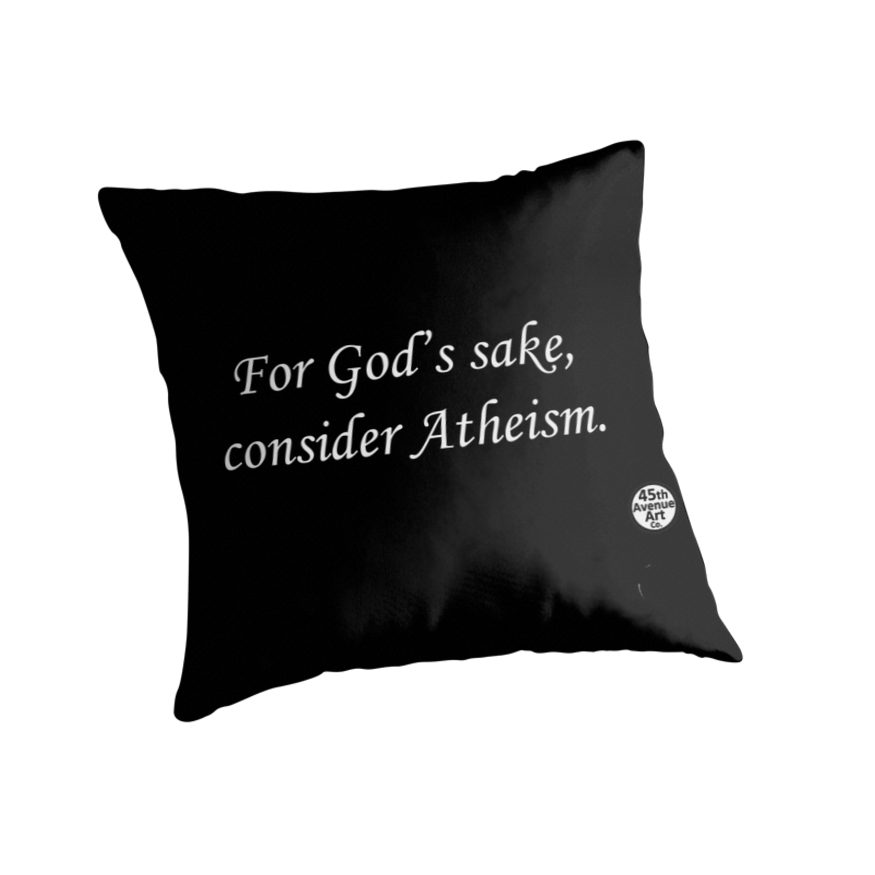 For God's Sake, Consider Atheism by 45thAveArtCo