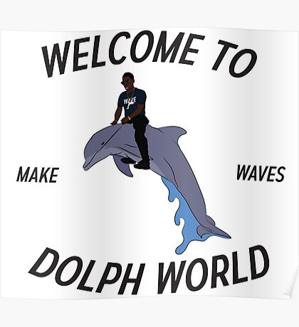 Welcome to Dolph World Poster