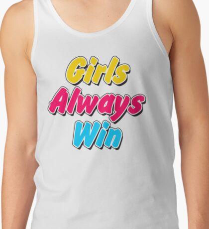Girls always win Tank Top