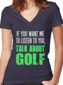 Talk About Golf Funny Golf Shirts  Women's Fitted V-Neck T-Shirt