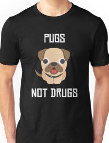 Cute Dog Pug Puppy Pugs Not Drugs Unisex T-Shirt