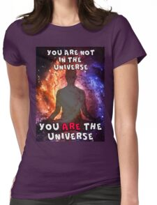You ARE the Universe Womens Fitted T-Shirt