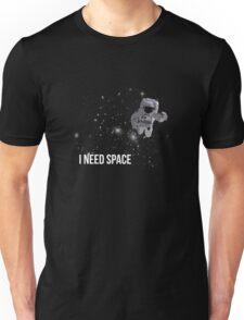 I Need Space Unisex T-Shirt