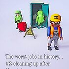 The worst jobs in history! by Tim Constable