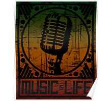 Music is Life: Mic Poster