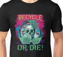 Recycle or Die Earth Day Skull Unisex T-Shirt