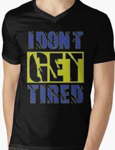 I Don't Get Tired  Mens V-Neck T-Shirt