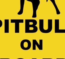 Pitbull on board Sticker
