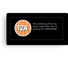 BBFC Rating 12A for Awesome Canvas Print