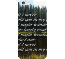 ~if I never~ (snippet) iPhone Case/Skin