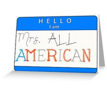 Mrs all american name tag (horizontal) Greeting Card
