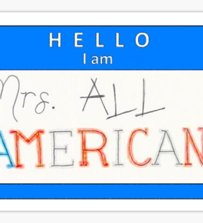 Mrs all american name tag (horizontal) Sticker
