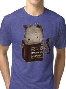 Cat Book How To Manipulate Humans Tri-blend T-Shirt
