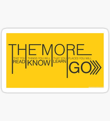 The More That You Read Sticker