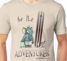 Be the adventurer Unisex T-Shirt
