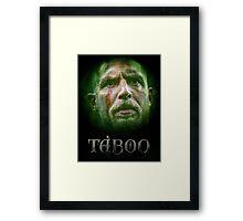 Taboo tv series Framed Print