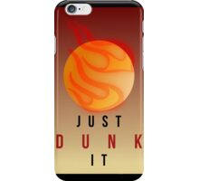 JUST DUNK IT // LEAGUE OF LEGENDS iPhone Case/Skin