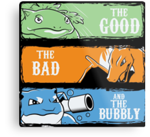 The Good,The Mad The Bubbly Metal Print