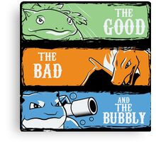 The Good,The Mad The Bubbly Canvas Print