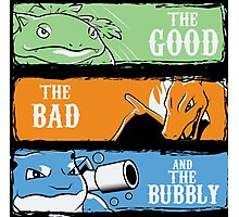 The Good,The Mad The Bubbly Photographic Print