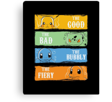 The Good,The Bad,The Bubbly,The Fiery Canvas Print