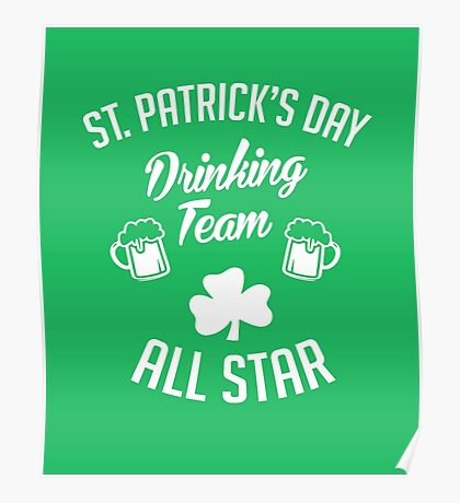 St Patrick's Day Drinking Team Poster