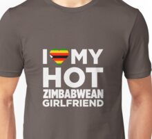 I Love My Zimbabwean Girlfriend Unisex T-Shirt