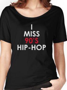 I Miss 90s Hip Hop Women's Relaxed Fit T-Shirt