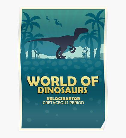 World of dinosaurs. Prehistoric world. Velociraptor Poster