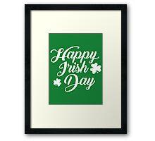 Happy irish day Framed Print