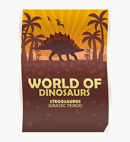 World of dinosaurs. Prehistoric world. Stegosaurus Poster