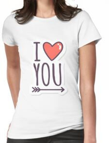 I Heart Love You - Valentines Day Womens Fitted T-Shirt