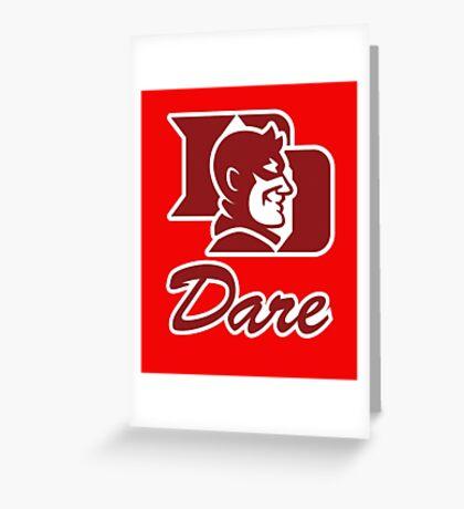 Dare Greeting Card