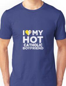 I Love My Hot Catholic Boyfriend Unisex T-Shirt