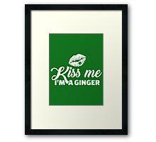 Kiss me I'm a ginger Framed Print