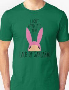 I Don't Appreciate Your Lack Of Sarcasm T-Shirt