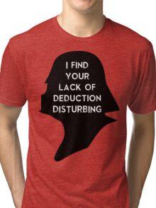 I find your lack Tri-blend T-Shirt