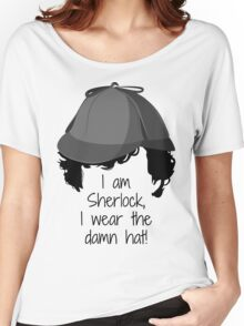 Sherlock Damn Hat Women's Relaxed Fit T-Shirt